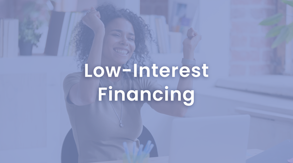Low Interest financing