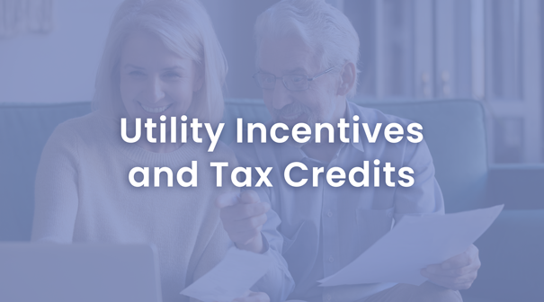 Utility Incentives and Tax Credits